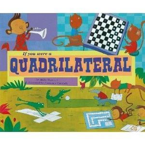 If You Were a Quadrilateral (Math Fun): Molly Blaisdell, Francesca Carabelli: 9781404856905: Amazon.com: Books