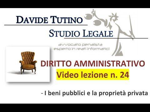 Diritto Amministrativo Video lezione n.24 : I beni pubblici e la proprie...