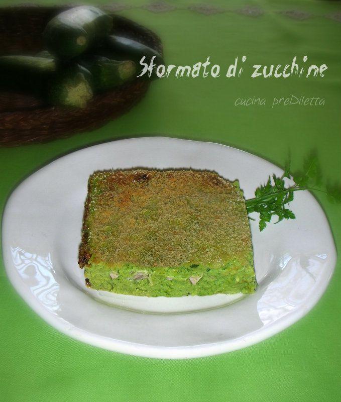 Sformato di zucchine - ricetta   cucina preDiletta