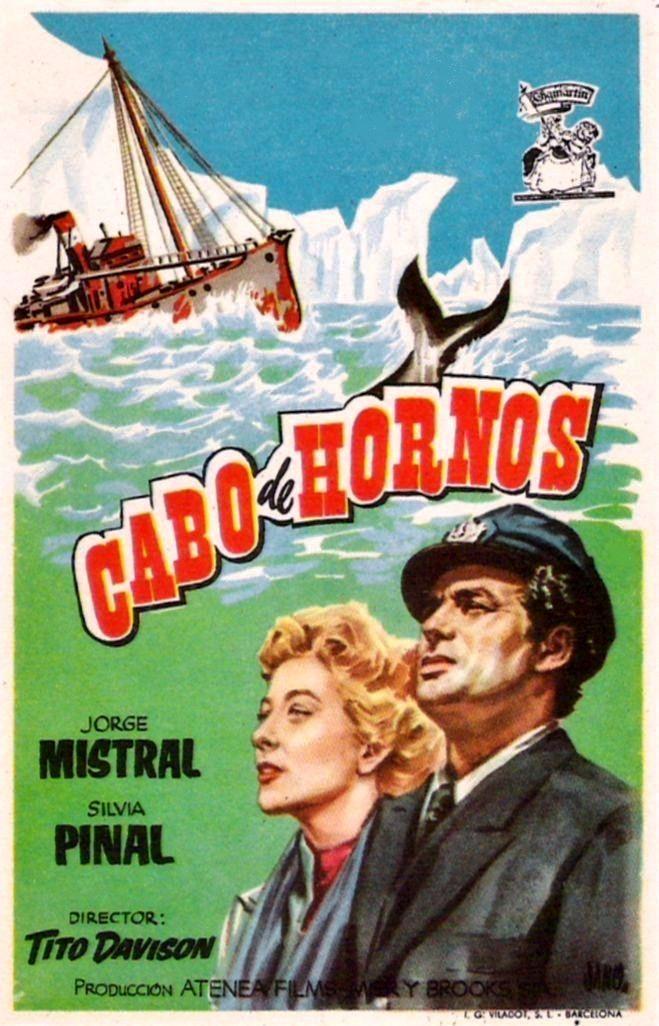 """Cabo de Hornos (1956) """"Cabo de Hornos"""" de Tito Davison - tt0047909"""