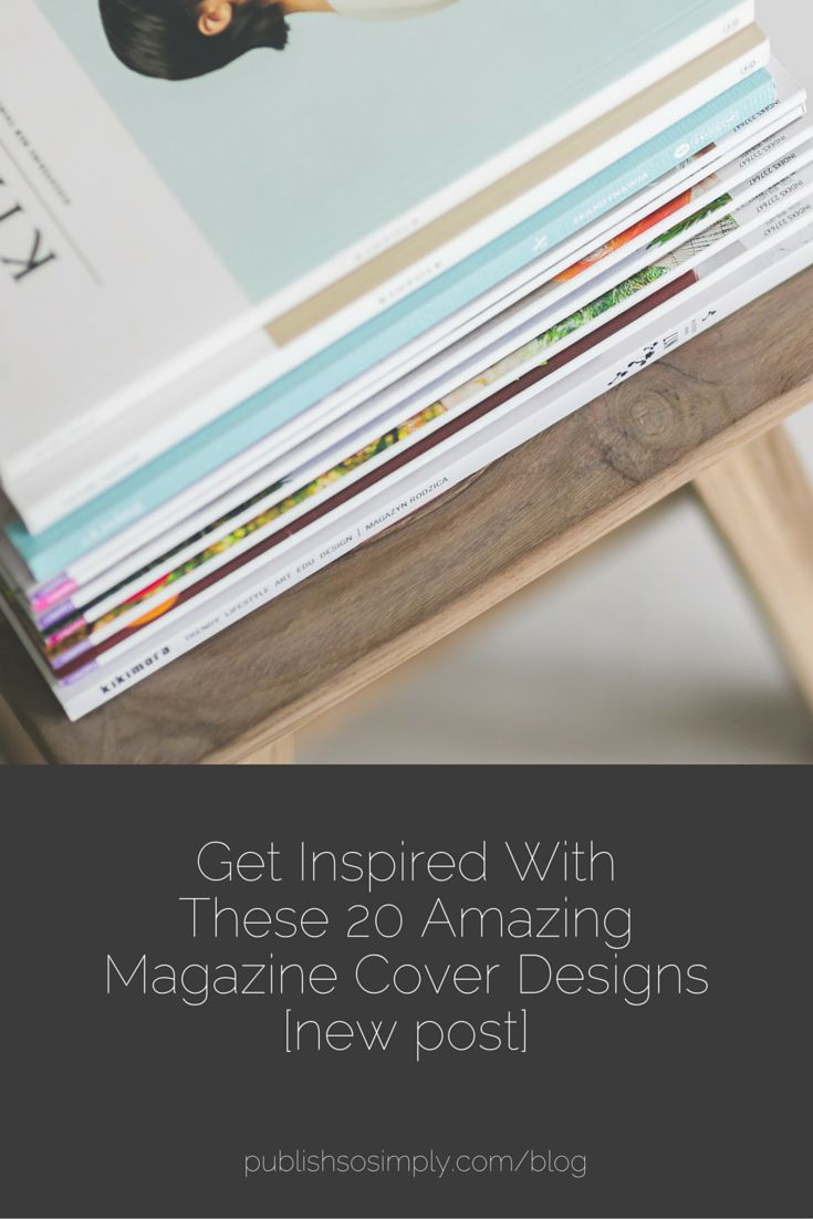 Get inspired with these 20 amazing magazine cover designs [part 1]