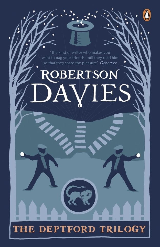 The Deptford Trilogy , by Robertson Davies