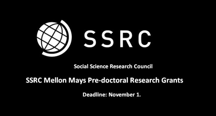 Ssrc Mellon May Predoctoral Research Grant Deadline November 1 Get More Information Throu Social Science Financial Aid For College Dissertation Fellowship