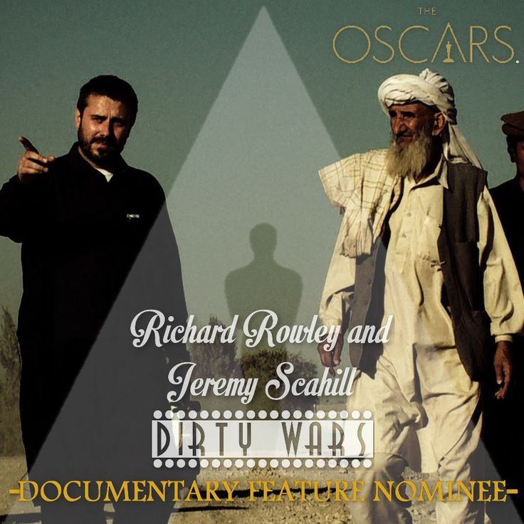 The 86th Academy Awards Nominees (Oscars) Best Documentary Feature — Dirty Wars – Richard