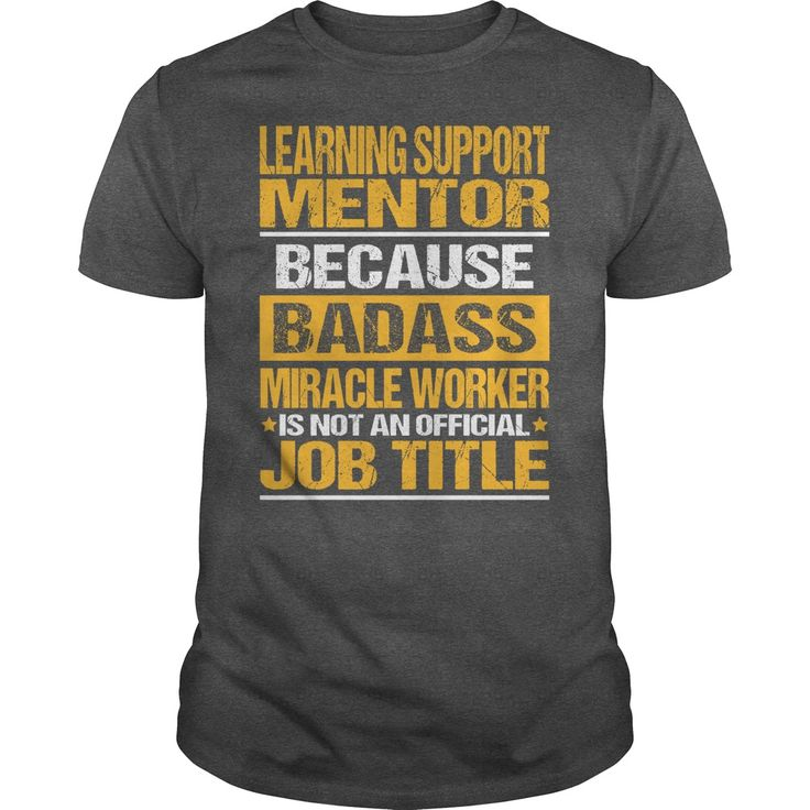 Awesome Tee For Learning Support Mentor T-Shirts, Hoodies. Check Price Now ==► https://www.sunfrog.com/LifeStyle/Awesome-Tee-For-Learning-Support-Mentor-133549937-Dark-Grey-Guys.html?id=41382