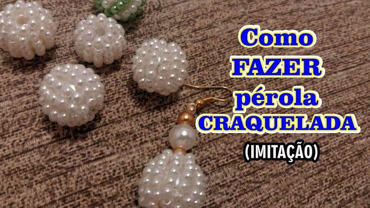 Como FAZER pérola CRAQUELADA (Imitação) - DIY