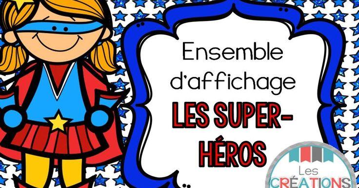 Les créations de Stéphanie: Ensemble d'affichage : Les super-héros