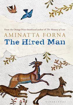 January ¦¦ The Hired Man by Aminatta Forna