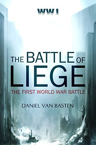 WWI: The Battle of Liege - The First World War Battle by ... https://www.amazon.com/dp/B01EZ2Z5IK/ref=cm_sw_r_pi_dp_x_JqmpybQEWY4BC