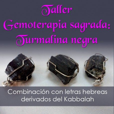 https://sepher.com.mx/cursos-talleres/5320-gemoterapia-sagrada-taller-de-turmalina-negra.html