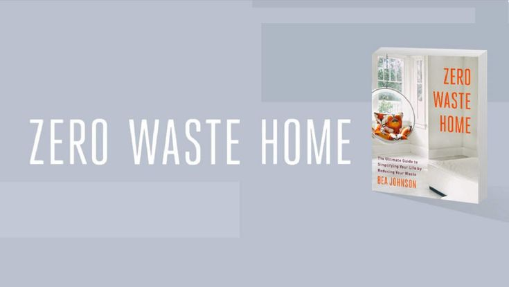 The Ultimate Guide to Simplifying Your Life by Reducing Your Waste