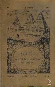 Egypte bereisd, beroofd, bewaard, beschreven. Ex Oriente Lux. Te koop via www.marktplaats.nl, vraagprijs 8 euro.