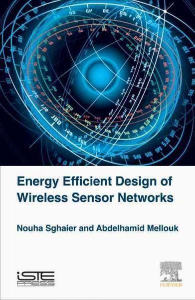 Energy Efficient Design of Wireless Sensor Networks