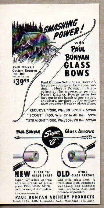 1955 Print Ad Paul Bunyan Recurve No 100 Glass Bows