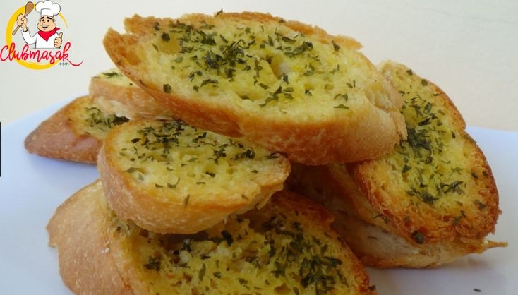 Resep Garlic Bread, Resep Garlic Bread Ncc, Club Masak