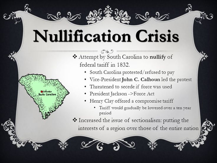 nullification crisis essays Nullification crisis, in us history, confrontation between the state of south carolina and the federal government in 1832-33 over the former's attempt to declare null and void within the state the federal tariffs of 1828 and 1832 the resolution of the nullification crisis in favour of the.