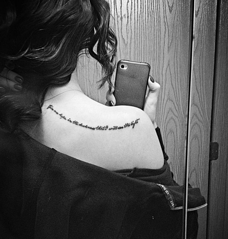 """Shoulder quote tattoo """"give me hope in the darkness that I will see the light"""""""