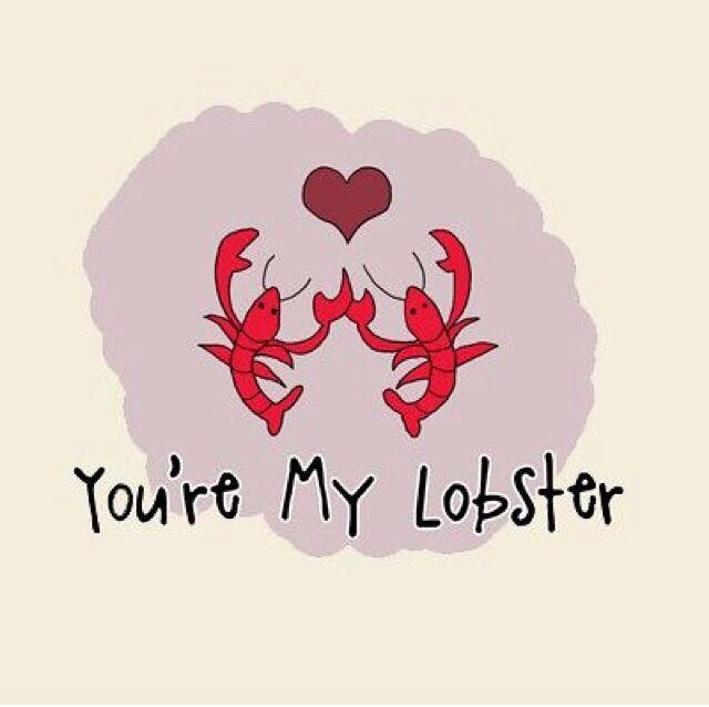 you're my lobster meme