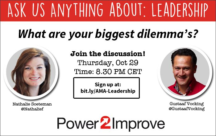 Our free live webinar on leadership and being friends with your team on October 5th was a wonderful experience. Both for the attendees, and for us, the hosts and presenters. Therefore there is more to come! On October 29 we will do it again. This time no Blabinar, but an AMA (Ask Me Anything) session about your major leadership dilemmas. Ask us what you want!
