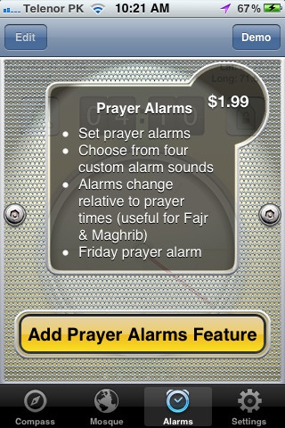 --- Alarms (Available Via In-App Purchase) ---  An elegant Alarms feature allows setting of alarms for each prayer. A separate alarm can be set for the Friday prayer, which will alert user for Friday prayer time instead of Zuhr on that day.  http://itunes.apple.com/us/app/salahforfalah/id372186296?mt=8