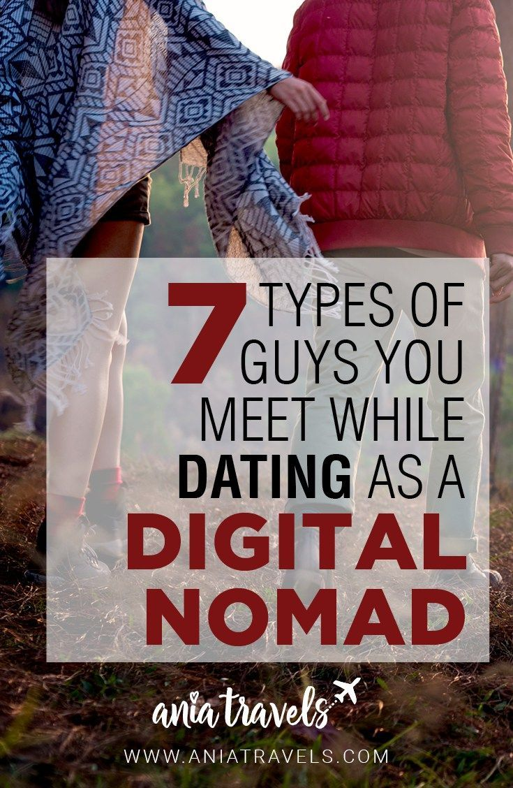 Dating sucks no matter where you are in the world. Here are the 7 different kind of guys I've met while dating as a digital nomad. | Digital Nomad | Dating | Nomadic | Lifestyle