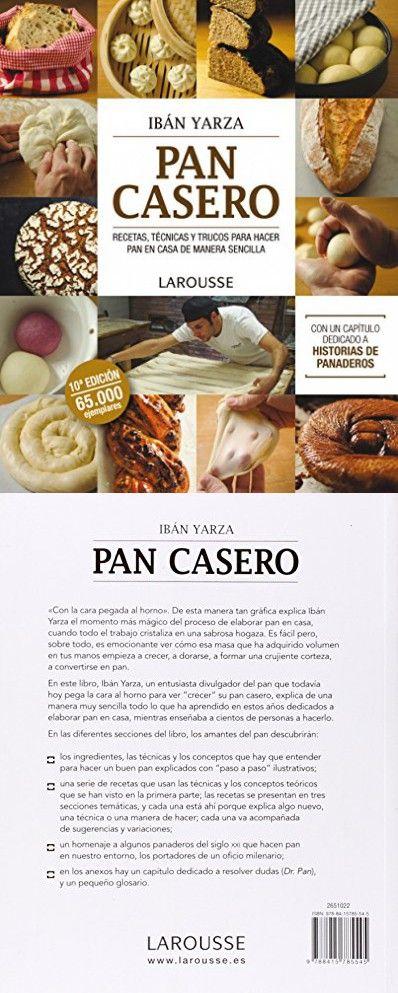 Pan casero / Homemade Bread: Recetas, técnicas y trucos para hacer pan en casa de manera sencilla / Recipes, Techniques and Tricks to Make Bread at Home Easily (Spanish Edition)