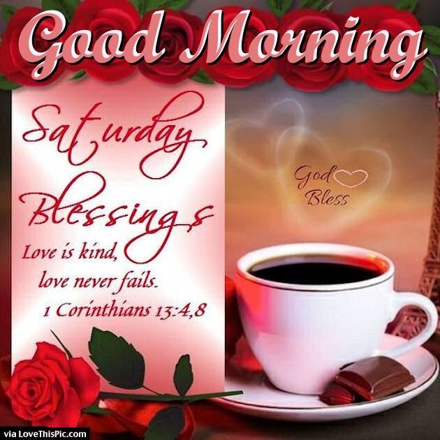Good Morning Saturday Blessings Love Quote good morning saturday saturday quotes good morning quotes happy saturday saturday quote happy saturday quotes quotes for saturday good morning saturday saturday blessings quotes beautiful saturday quotes saturday quotes for family and friend