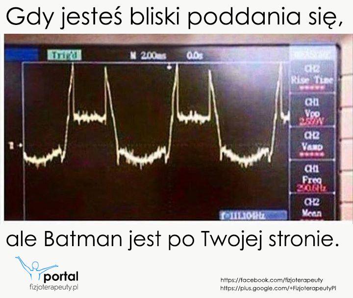 Batman jest przy Tobie :) http://fizjoterapeuty.pl/ #zdrowie #fizjoterapia #humor #batman