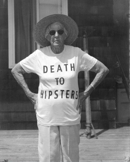 Death to Hipsters: Laughing, Hipster, Style, Old Lady, Awesome, Shirts, Giggl, Death, Funny Stuff