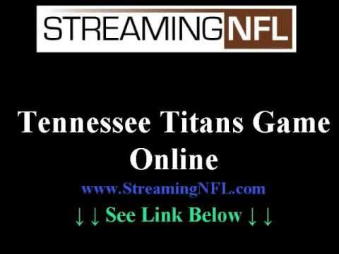 Watch Titans Game Online | Tennessee Titans Live Steaming Football Games --> http://www.youtube.com/watch?v=GhKHfoMfK8o