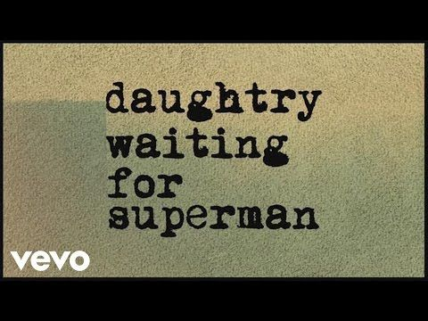 Daughtry - Waiting For Superman (Lyric) - YouTube