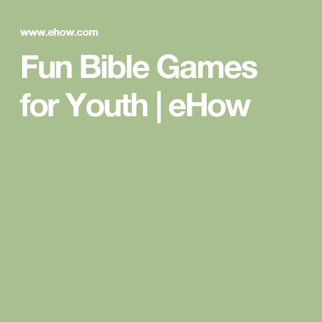 Fun Bible Games for Youth | eHow