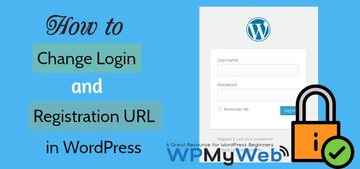 In this tutorial, you will learn how to Change WordPress Admin Login URL and Registration URL. This also adds an Extra Layer Security to your WordPress site