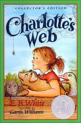 "Charlotte's Web by E. B. White - ""She was in a class by herself. It is not often that someone comes along who is a true friend and a good writer. Charlotte was both."""