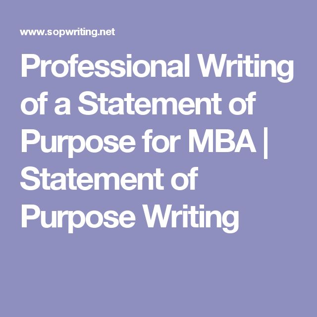 Professional Writing of a Statement of Purpose for MBA | Statement of Purpose Writing