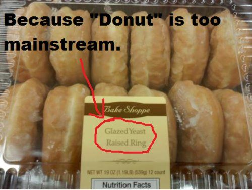 Hipster Donut: Mainstream, Raised Ring, Glazed Yeast, Hipster Donuts, Funny Stuff, Funnies, Humor, Yeast Raised