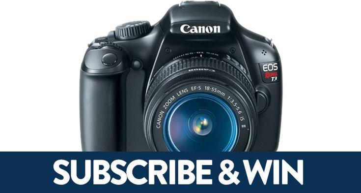 Subscription Sweepstakes: Win a Canon EOS Rebel T3
