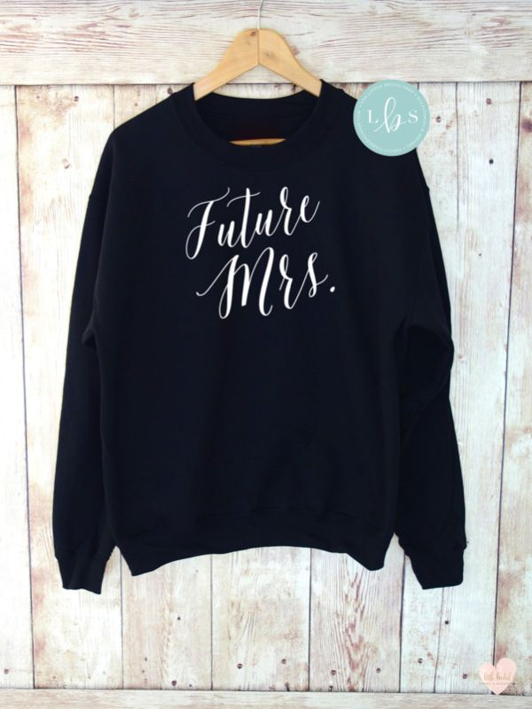 Bride-to-be accessories. Future Mrs sweatshirt, Etsy #wedding #accessories