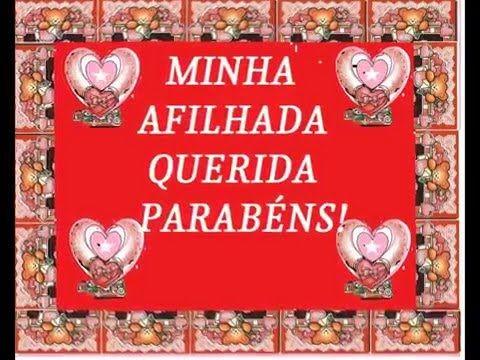 MENSAGEM DE ANIVERSARIO*AFILHADA* - YouTube