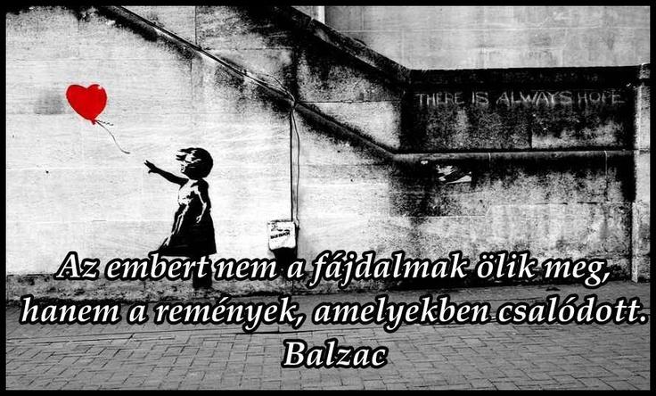 Honoré de Balzac gondolata a reménytelenségről. A kép forrása: Ne félj a vihartól...