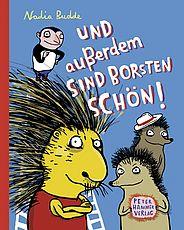 Nadia Budde »Und außerdem sind Borsten schön« / Peter Hammer Verlag