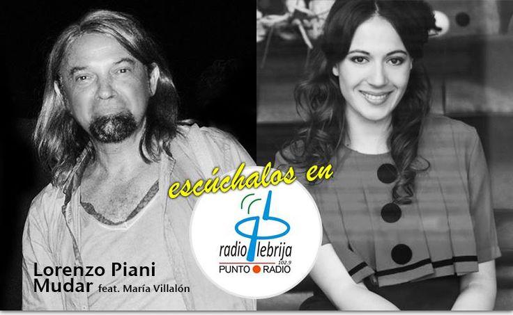 RADIO LEBRIJA (Cadena COPE) ha puesto en su programación #MUDAR, el tema cantado por #LORENZOPIANI y MARÍA VILLALÓN. www.radiolebrija.com   RADIO LEBRIJA (Cadena COPE) ha inserito nella sua programmazione musicale MUDAR, il singolo cantato da  #LORENZOPIANI e MARÍA VILLALÓN. www.radiolebrija.com
