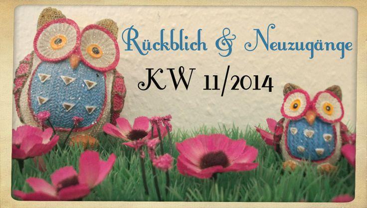 Katis-Buecherwelt: [NEUZUGANG] Rückblick und Neuzugänge der KW 11/201...