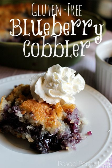 Posed Perfection: Gluten-Free Blueberry Cobbler. Nothing says summer quite like warm cobbler with ice cream!