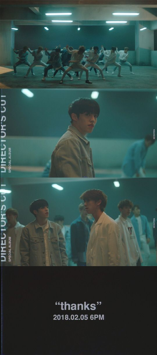 """Powerful fresh and cool taste"" 'Thank you' second teaser for the public a new song, Seventeen. #SEVENTEEN #DIRECTORS_CUT #고맙다 #THANKS"