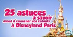 25 astuces avant d'emmener vos enfants à DisneyLand Paris #Paris #Disneyland