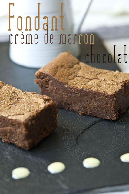 Fondant crème de marron et chocolat