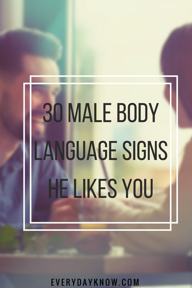 Signs that he likes you body language