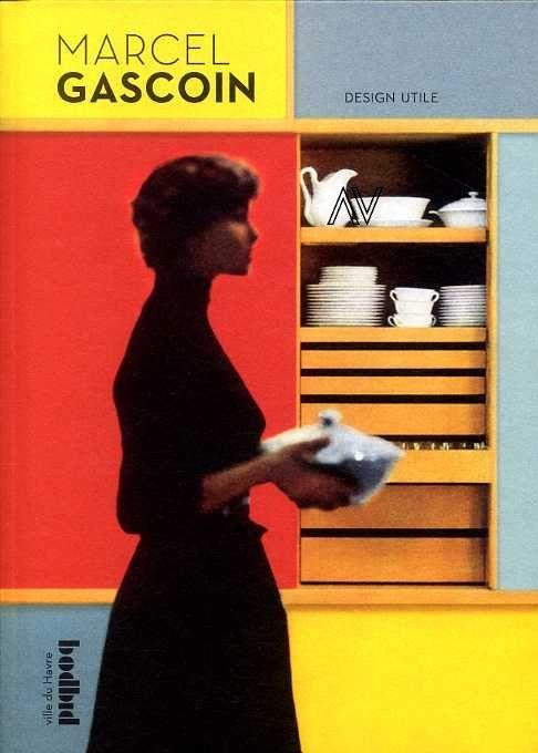 Marcel Gascoin design utile