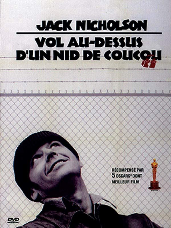 Vol au dessus d'un nid de coucou - that's the French-language title for One Flew Over the Cuckoo's Nest.